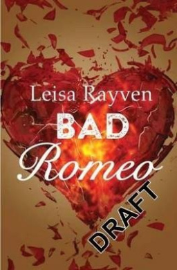 Bad Romeo (Starcrossed)
