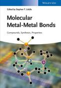 Molecular Metal-metal Bonds - Compounds,          Synthesis, Properties