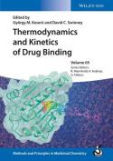 Thermodynamics and Kinetics of Drug Binding, Volume 65