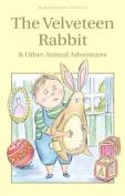 The Velveteen Rabbit & Other Animal Adventures