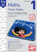 11+ Times Tables Workbook 1