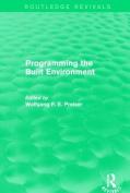 Programming the Built Environment
