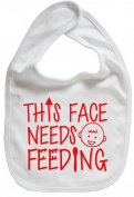 Dirty Fingers, This face needs Feeding, Boy Girl Feeding Bib, White