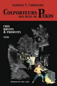 Colporteurs Des Rues de Pekin [FRE]