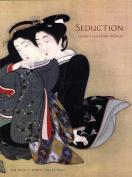 Seduction: Japan's Floating World