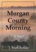 Morgan County Morning