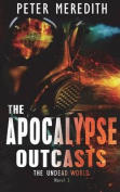 The Apocalypse Outcasts