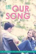 Our Song (Flirt)