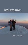 Life Lived Alive