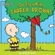 Go Fly a Kite, Charlie Brown! (Peanuts