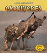 Carnivores (What Animals Eat)