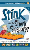 Stink and the Shark Sleepover (Stink  [Audio]