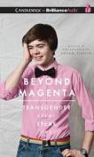 Beyond Magenta [Audio]