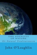 The Totality of Nature