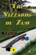The Vizzards of Zum [Large Print]