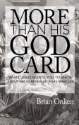 More Than His God Card