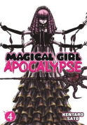 Magical Girl Apocalypse, Volume 4
