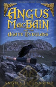 Angus Macbain and the Agate Eyeglass