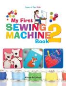 My First Sewing Machine 2