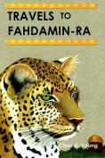 Travels to Fahdamin-Ra