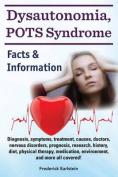 Dysautonomia, Pots Syndrome