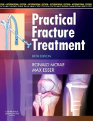Practical Fracture Treatment, International Edition
