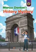 Marcus Danton's History Mystery