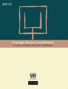 Foreign Direct Investment in Latin America and the Caribbean 2013