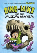 Dino-Mike and the Museum Mayhem (Dino-Mike!