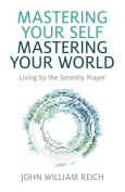 Mastering Your Self, Mastering Your World