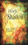 A Flock of Shadows