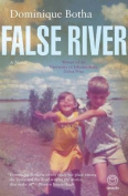False river: A novel