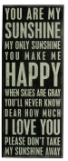 Primitives By Kathy Box Sign, You Are My Sunshine