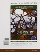Selected Solutions Manual for Chemistry, Books a la Carte Edition