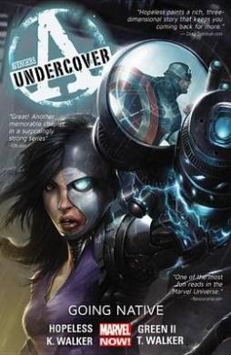 Avengers Undercover, Volume 2: Going Native