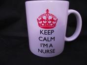 Keep Calm I'm A Nurse Mug/Cup