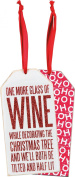 "Christmas Bottle Tag ""ONE MORE GLASS OF WINE"" from Primitives by Kathy"
