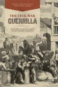 The Civil War Guerrilla