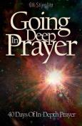 Going Deep in Prayer