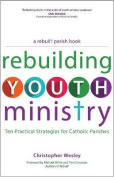 Rebuilding Youth Ministry