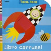 Libro Carrusel (Toca Toca) [Board book] [Spanish]