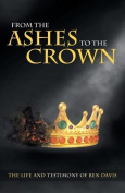 From the Ashes to the Crown