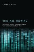 Original Knowing