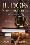 Judges and Plunderers-- Ancient and Modern