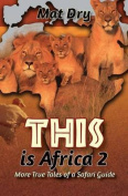 This Is Africa 2