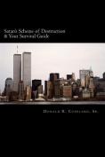 Satan's Scheme of Destruction & Your Survival Guide