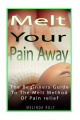 Melt Your Pain Away