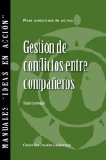 Managing Conflict with Peers  [Spanish]