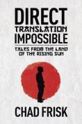 Direct Translation Impossible