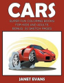 Cars: Super Fun Coloring Books for Kids and Adultscars